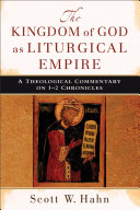The Kingdom of God as Liturgical Empire