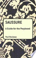 Saussure  A Guide For The Perplexed