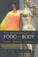 The Anthropology of Food and Body