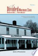 A Divided Mormon Zion