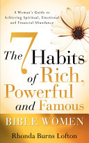 The 7 Habits of Rich  Powerful and Famous Bible Women