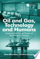Oil and Gas  Technology and Humans Book