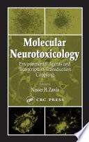 Molecular Neurotoxicology