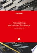Nanoelectronics and Materials Development