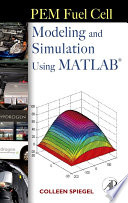 PEM Fuel Cell Modeling and Simulation Using Matlab Book
