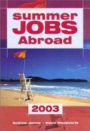 Summer Jobs Abroad 2003