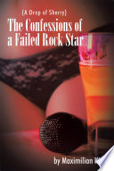 The Confessions Of A Failed Rock Star Book