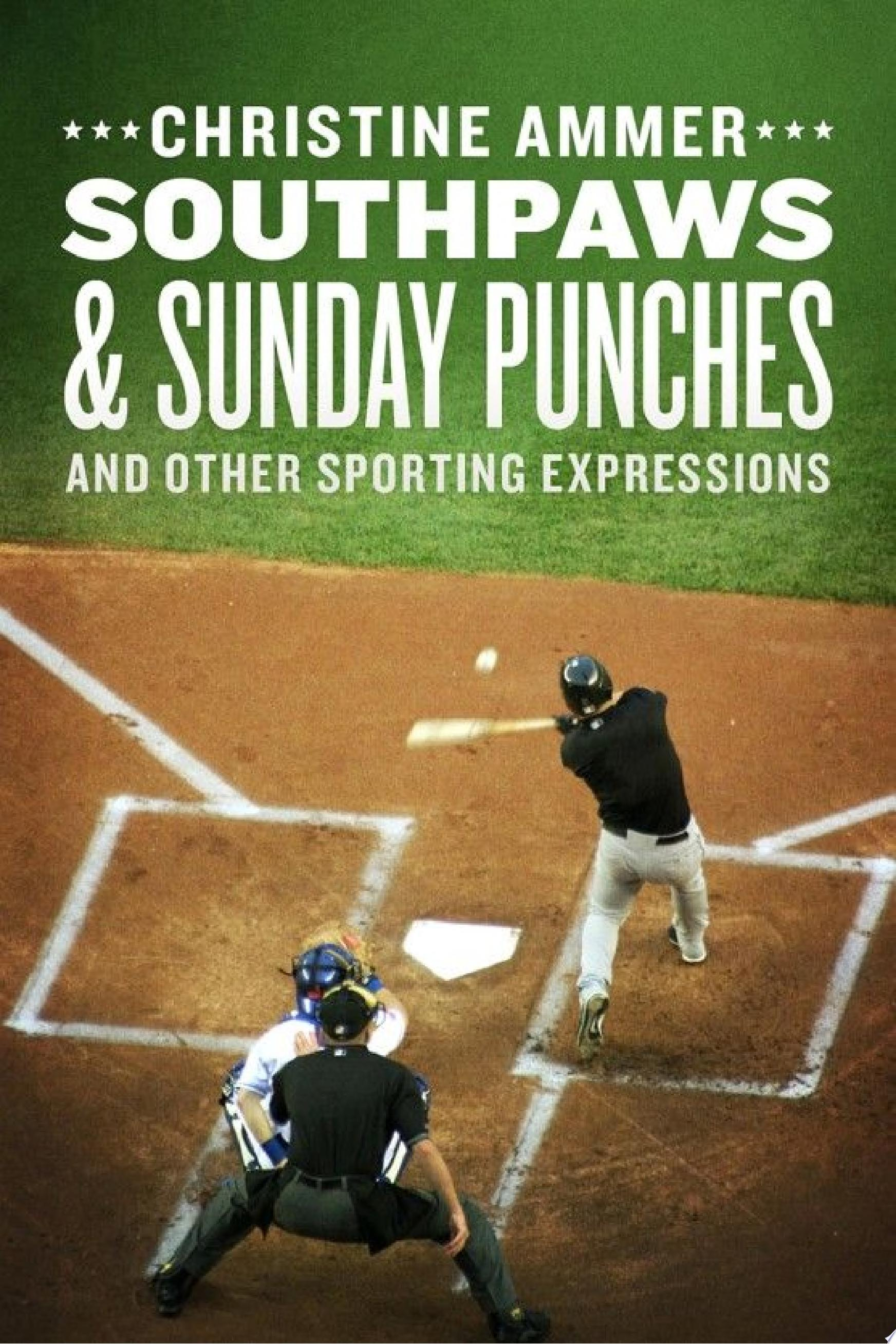Southpaws   Sunday Punches and Other Sporting Expressions