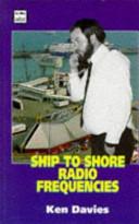 Ship To Shore Radio Frequencies