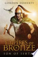 Empires of Bronze  Son of Ishtar  Empires of Bronze  1