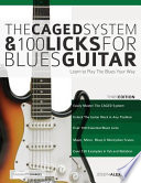 The Caged System and 100 Licks for Blues Guitar