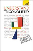 Understand Trigonometry  A Teach Yourself Guide