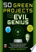 50 Green Projects For The Evil Genius Book PDF