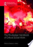 The Routledge Handbook Of Critical Social Work