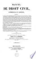 Manuel de droit civil commercial & criminel
