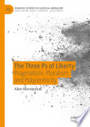 The Three Ps of Liberty