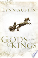 Gods And Kings Chronicles Of The Kings Book 1