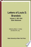 Letters of Louis D  Brandeis  Volume V  1921 1941 Book PDF