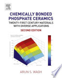 Chemically Bonded Phosphate Ceramics