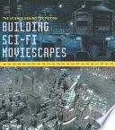 Building Sci-fi Moviescapes