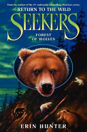 Seekers  Return to the Wild  4  Forest of Wolves