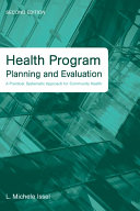 Health Program Planning and Evaluation: A Practical, Systematic Approach for Community Health