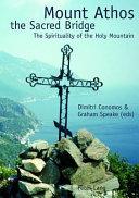 Mount Athos, the Sacred Bridge