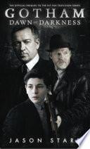 Gotham Dawn Of Darkness PDF