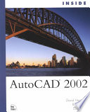 """Inside AutoCAD 2002"" by David Harrington, Bill Burchard, David Pitzer"