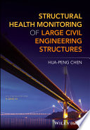 Structural Health Monitoring of Large Civil Engineering Structures Book