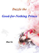 Dazzle the Good for Nothing Prince