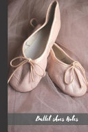Ballet Shoes Notes