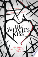 The Witch   s Kiss Book PDF
