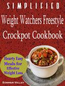Simplified Weight Watchers Freestyle Crockpot Cookbook
