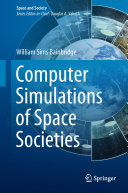 Computer Simulations of Space Societies