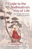Guide to the Bodhisattva s Way of Life Book PDF