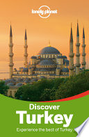 Lonely Planet Discover Turkey