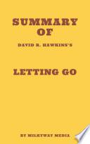Summary of David R  Hawkins s Letting Go