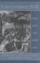 The Indian Captivity Narrative  1550 1900