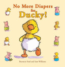 No More Diapers for Ducky  Book PDF