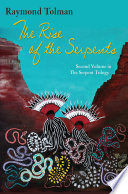 The Rise of the Serpents Book