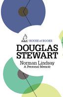 Norman Lindsay: A Personal Memoir