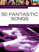 Really Easy Piano  50 Fantastic Songs