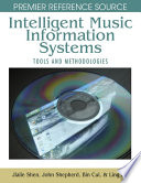Intelligent Music Information Systems Tools And Methodologies Book PDF