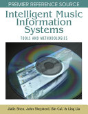Intelligent Music Information Systems  Tools and Methodologies
