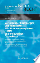 Vorsorgender Küstenschutz und Integriertes Küstenzonenmanagement (IKZM) an der deutschen Ostseeküste