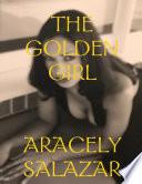 THE GOLDEN GIRL