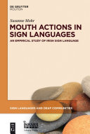 Mouth actions in sign languages: an empirical study of Irish sign language