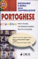 Portoghese. Dizionario e guida alla conversazione