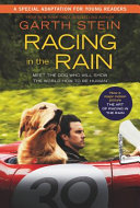Racing in the Rain Movie Tie In Edition